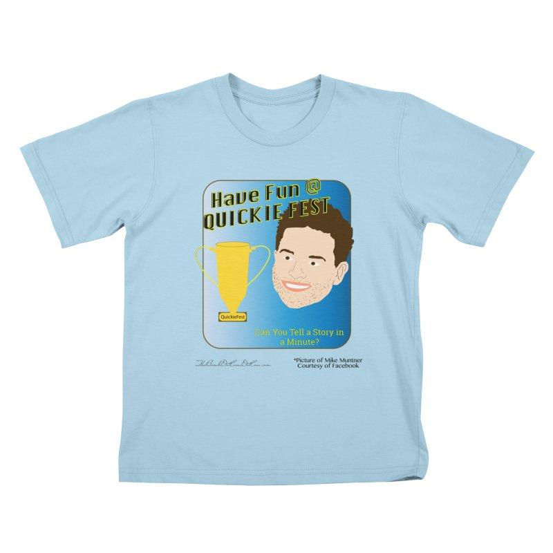 Quickie Fest for Mike Muntner Kids T-Shirt by thebombdotcomdotcom.com