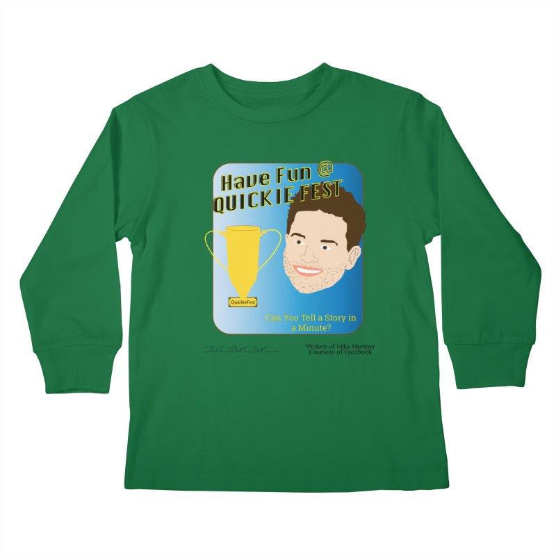 Quickie Fest for Mike Muntner Kids Longsleeve T-Shirt by thebombdotcomdotcom.com