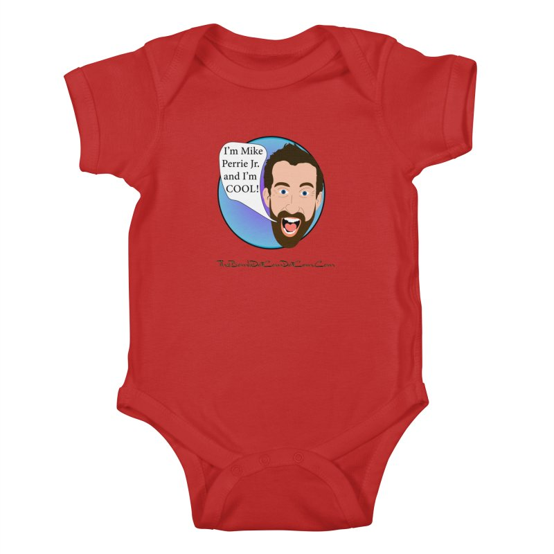 Mike Perrie Jr. is cool Kids Baby Bodysuit by thebombdotcomdotcom.com