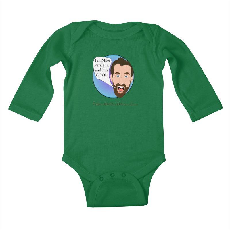 Mike Perrie Jr. is cool Kids Baby Longsleeve Bodysuit by thebombdotcomdotcom.com