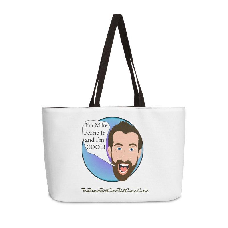 Mike Perrie Jr. is cool Accessories Weekender Bag Bag by thebombdotcomdotcom.com