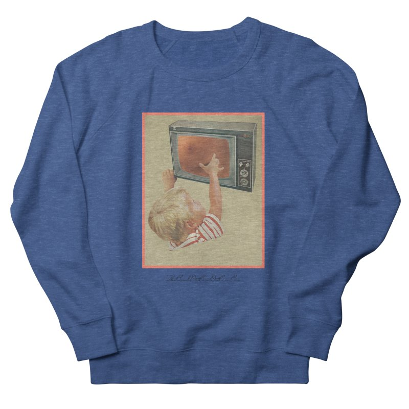 """Andy Riggs """"Taught to Yearn for the Unobtainable"""" Women's French Terry Sweatshirt by thebombdotcomdotcom.com"""