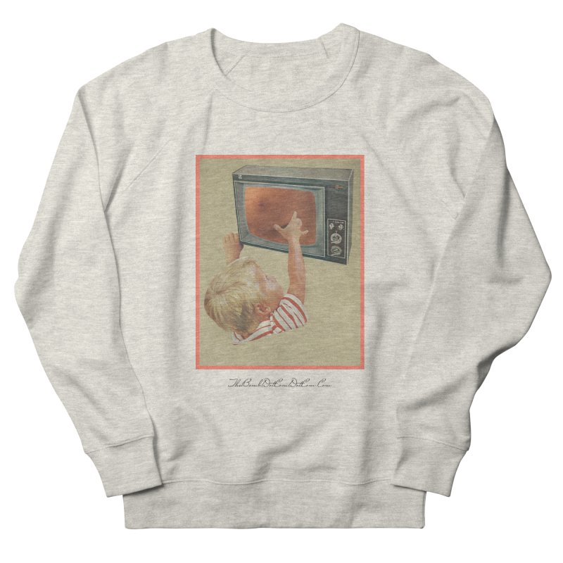 "Andy Riggs ""Taught to Yearn for the Unobtainable"" Women's French Terry Sweatshirt by thebombdotcomdotcom.com"