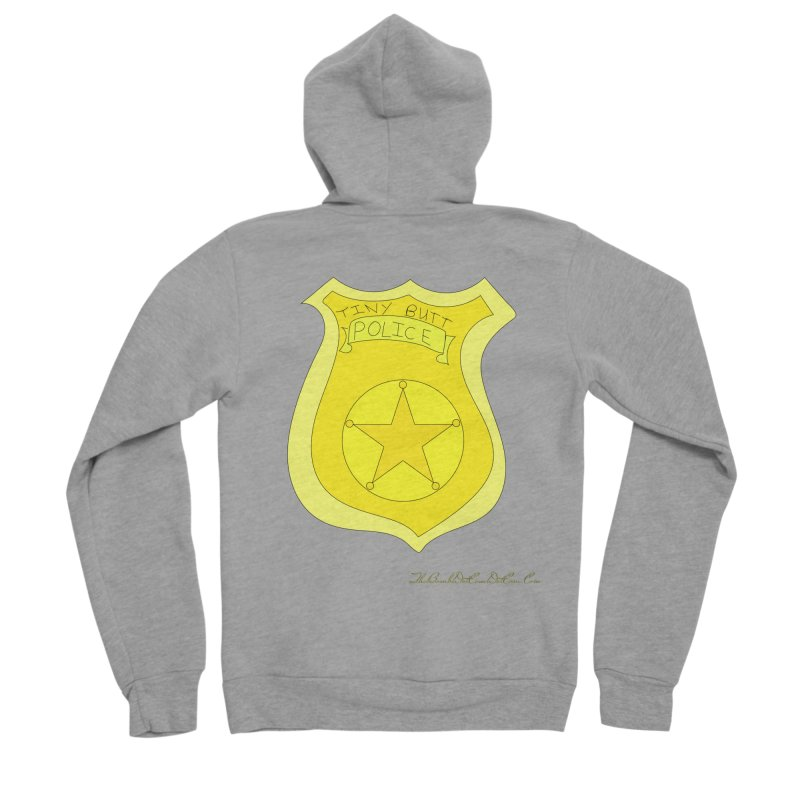 Tiny Butt Police for Betty Baston Men's Sponge Fleece Zip-Up Hoody by thebombdotcomdotcom.com