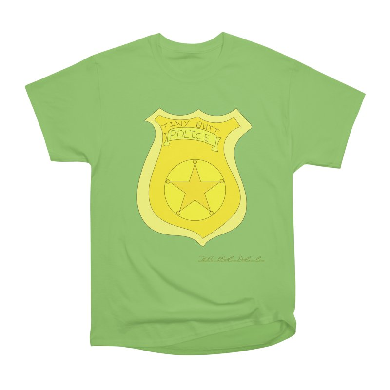 Tiny Butt Police for Betty Baston Men's Heavyweight T-Shirt by thebombdotcomdotcom.com