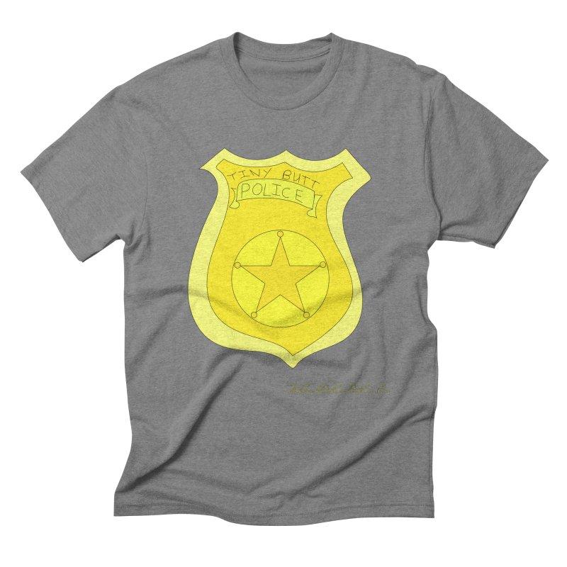 Tiny Butt Police for Betty Baston Men's Triblend T-Shirt by thebombdotcomdotcom.com