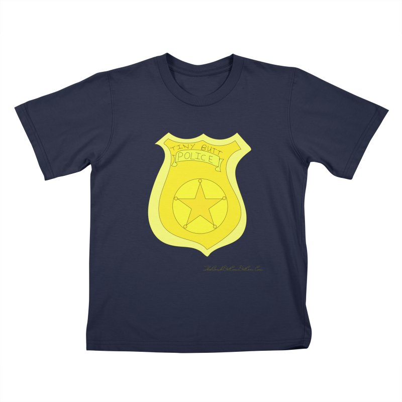 Tiny Butt Police for Betty Baston Kids T-Shirt by thebombdotcomdotcom.com