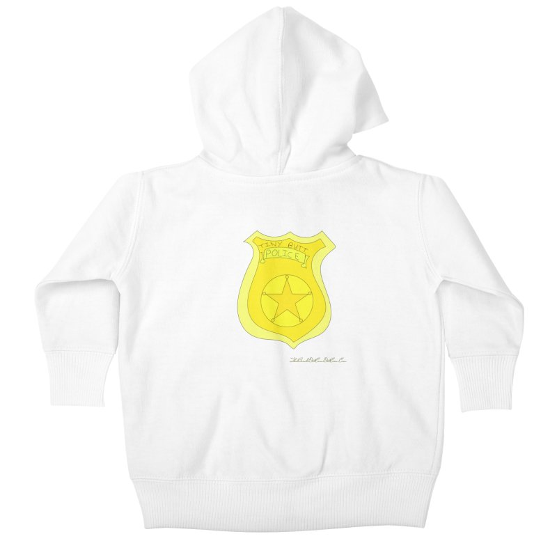 Tiny Butt Police for Betty Baston Kids Baby Zip-Up Hoody by thebombdotcomdotcom.com