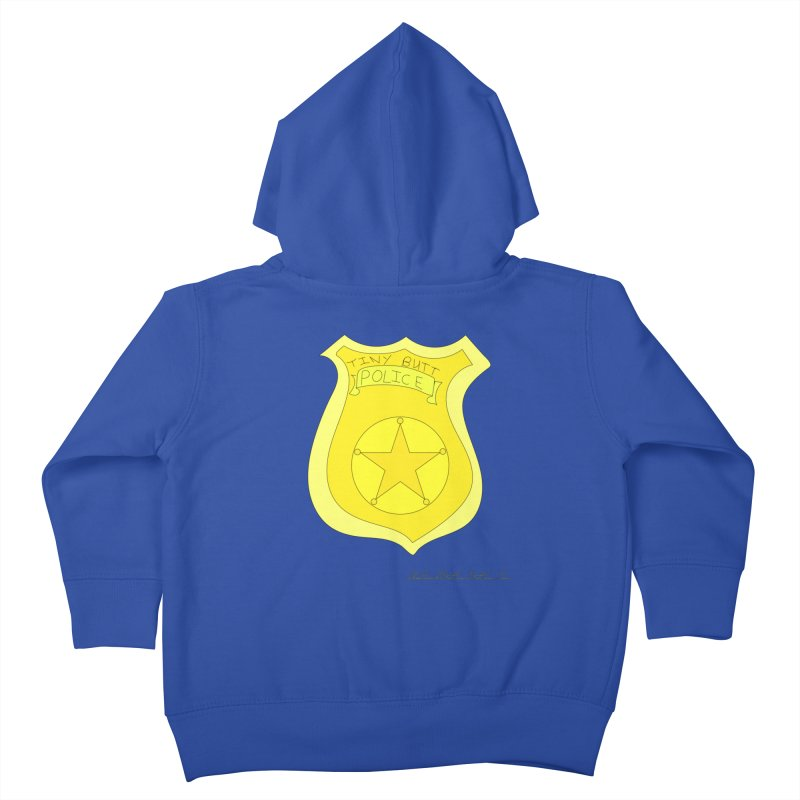 Tiny Butt Police for Betty Baston Kids Toddler Zip-Up Hoody by thebombdotcomdotcom.com