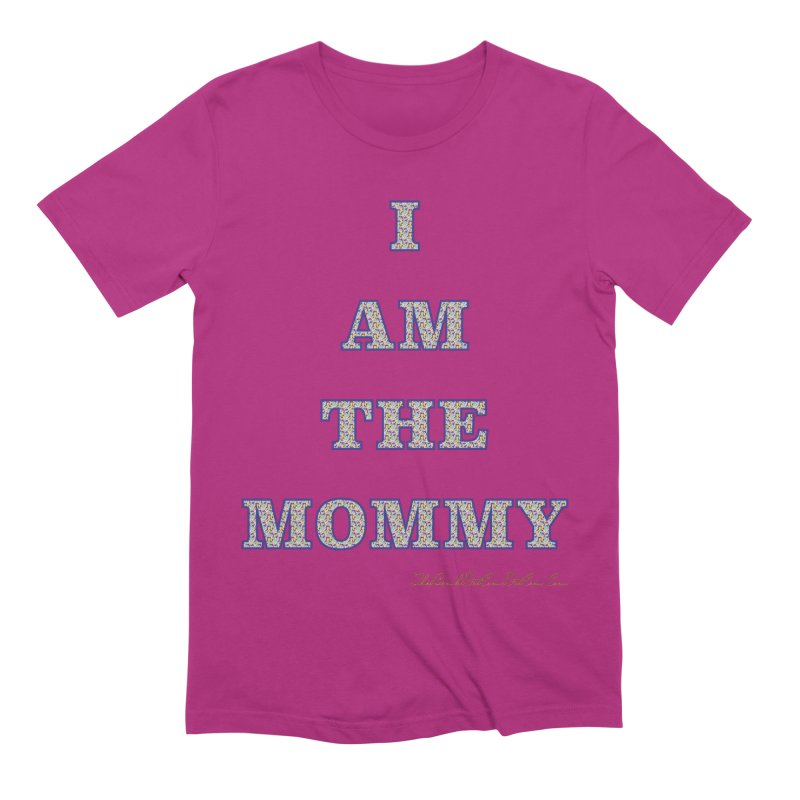 I AM THE MOMMY for Brittany Men's Extra Soft T-Shirt by thebombdotcomdotcom.com