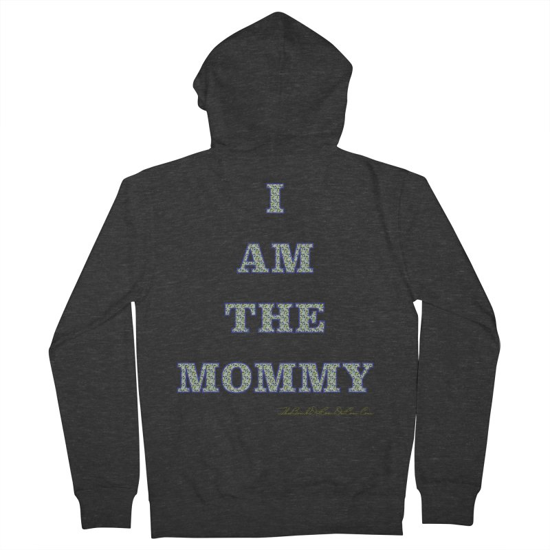 I AM THE MOMMY for Brittany Women's French Terry Zip-Up Hoody by thebombdotcomdotcom.com