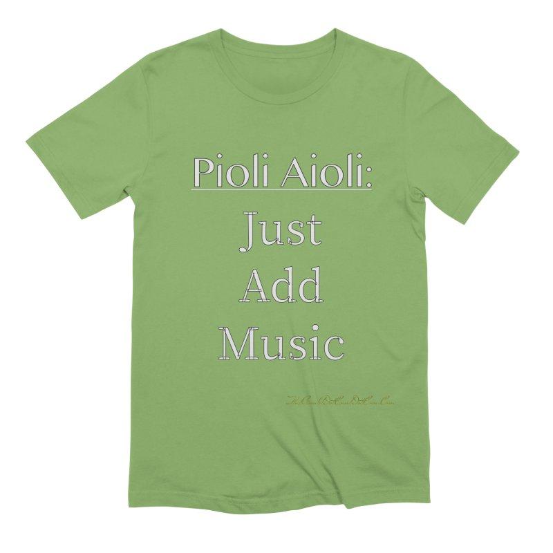 Pioli Aioli for John Pioli Men's Extra Soft T-Shirt by thebombdotcomdotcom.com