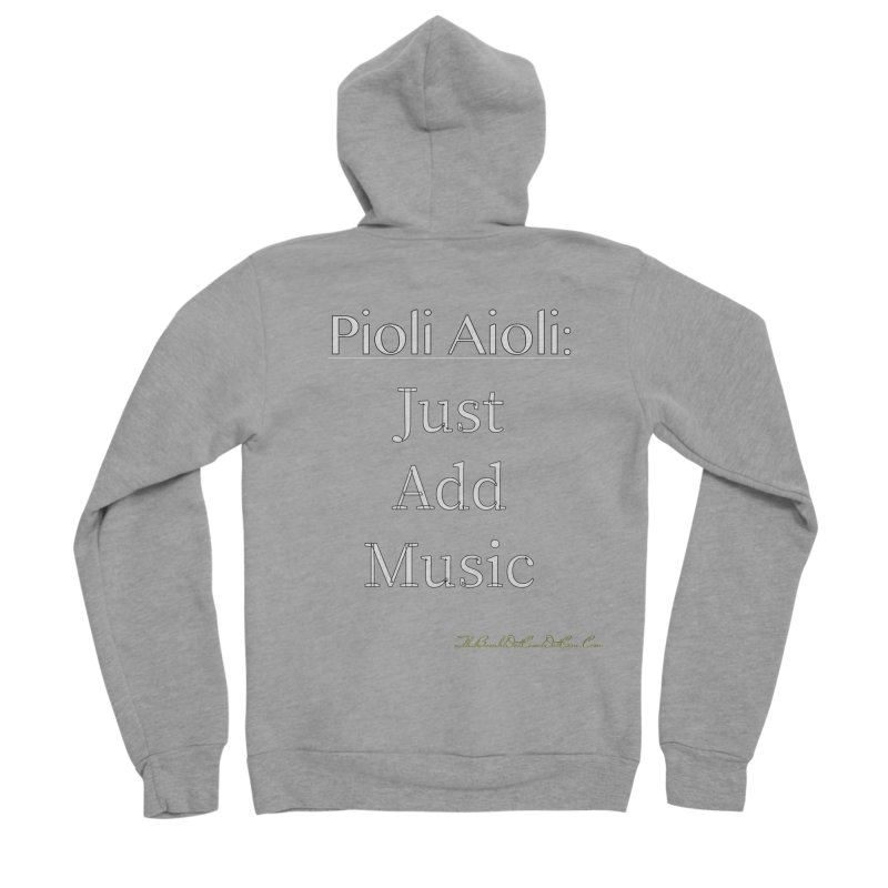 Pioli Aioli for John Pioli Men's Sponge Fleece Zip-Up Hoody by thebombdotcomdotcom.com