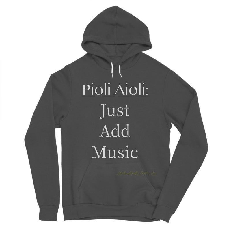 Pioli Aioli for John Pioli Women's Sponge Fleece Pullover Hoody by thebombdotcomdotcom.com