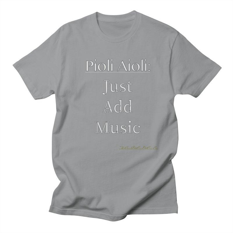 Pioli Aioli for John Pioli Men's Regular T-Shirt by thebombdotcomdotcom.com