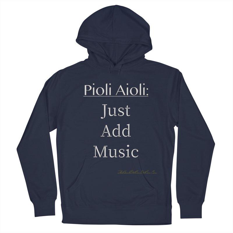 Pioli Aioli for John Pioli Men's French Terry Pullover Hoody by thebombdotcomdotcom.com