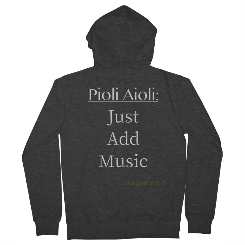 Pioli Aioli for John Pioli Women's French Terry Zip-Up Hoody by thebombdotcomdotcom.com