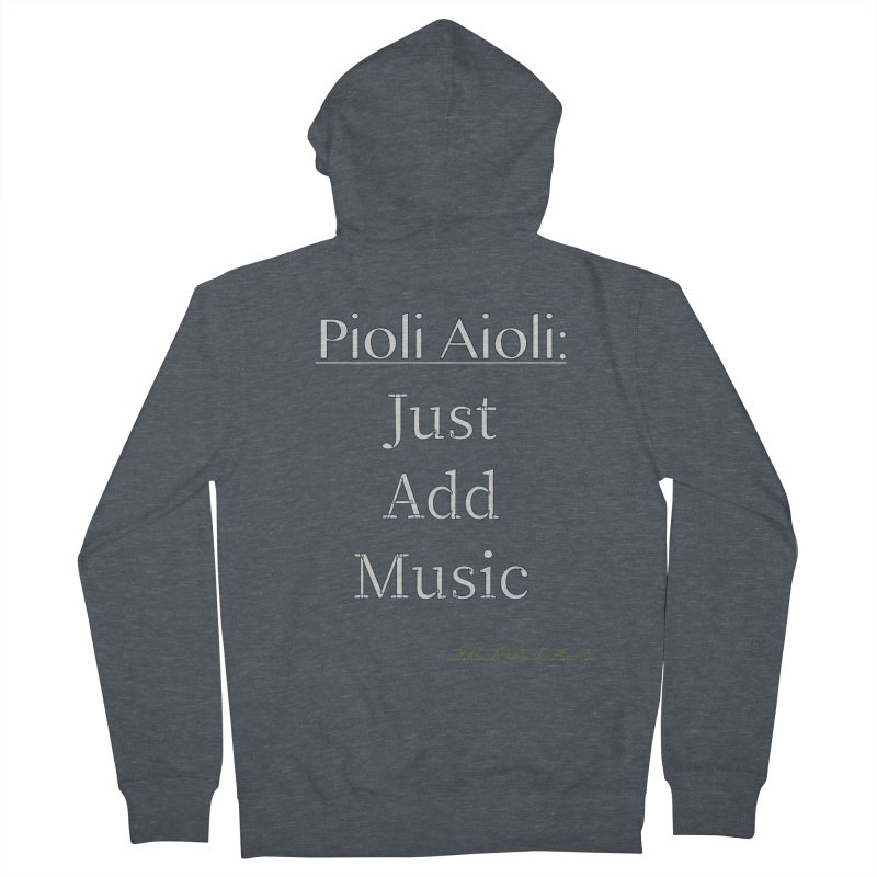 Pioli Aioli for John Pioli Men's French Terry Zip-Up Hoody by thebombdotcomdotcom.com