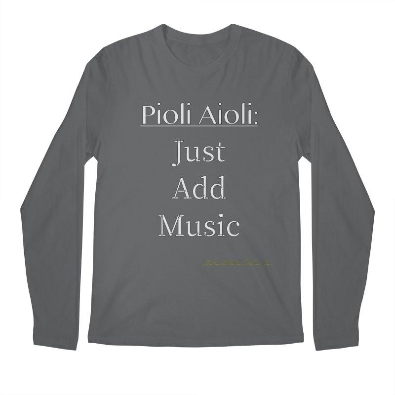 Pioli Aioli for John Pioli Men's Regular Longsleeve T-Shirt by thebombdotcomdotcom.com
