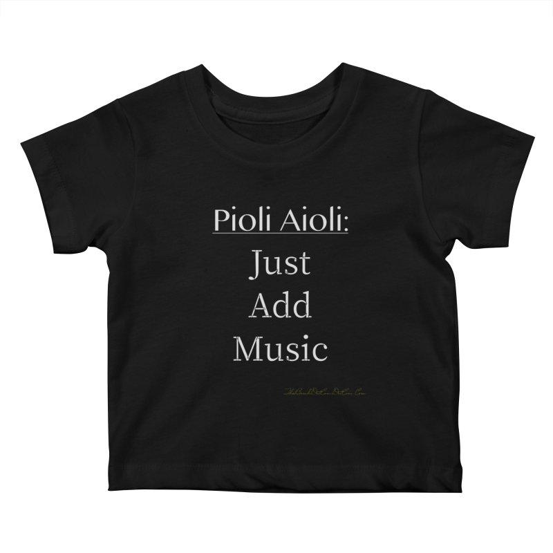 Pioli Aioli for John Pioli Kids Baby T-Shirt by thebombdotcomdotcom.com