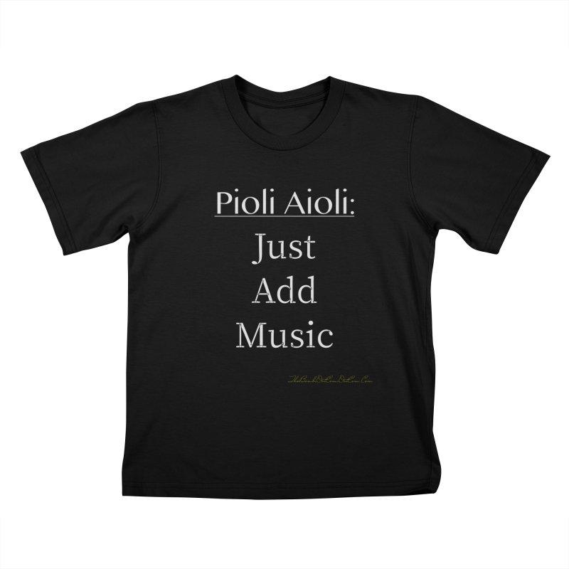 Pioli Aioli for John Pioli Kids T-Shirt by thebombdotcomdotcom.com