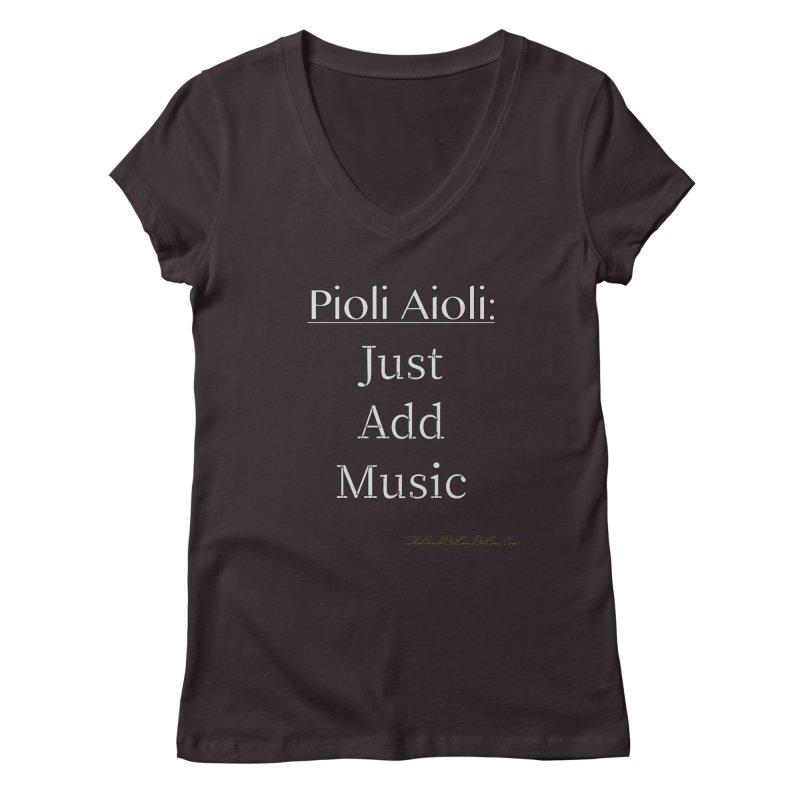 Pioli Aioli for John Pioli Women's Regular V-Neck by thebombdotcomdotcom.com