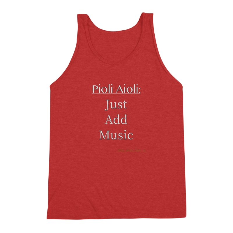 Pioli Aioli for John Pioli Men's Triblend Tank by thebombdotcomdotcom.com
