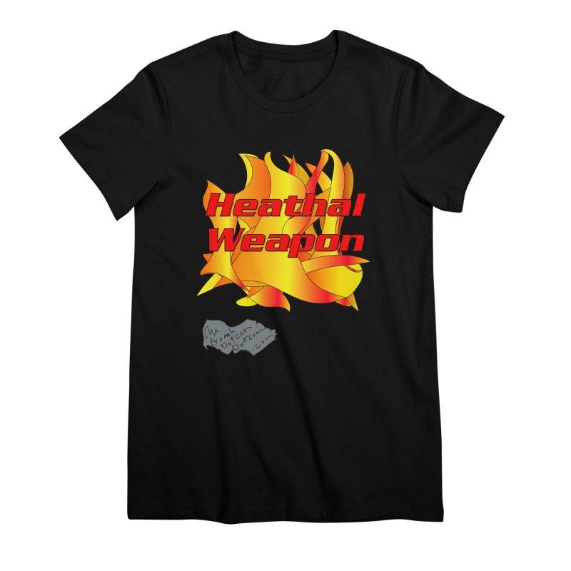 Heathal Weapon- A shirt for Heath Women's Premium T-Shirt by thebombdotcomdotcom.com