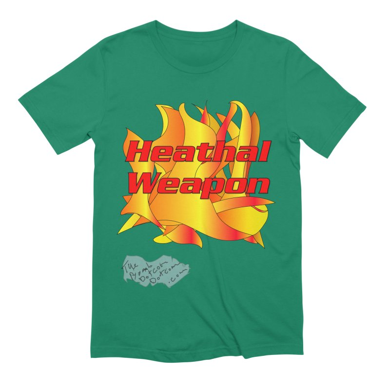 Heathal Weapon- A shirt for Heath Men's Extra Soft T-Shirt by thebombdotcomdotcom.com