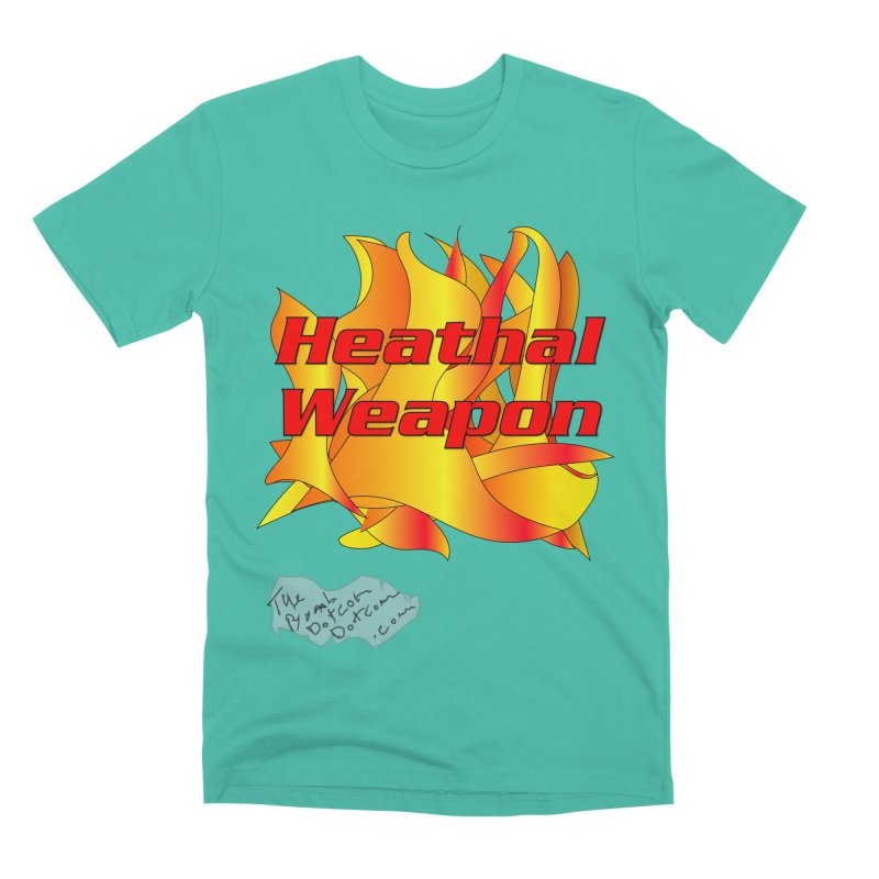 Heathal Weapon- A shirt for Heath Men's Premium T-Shirt by thebombdotcomdotcom.com