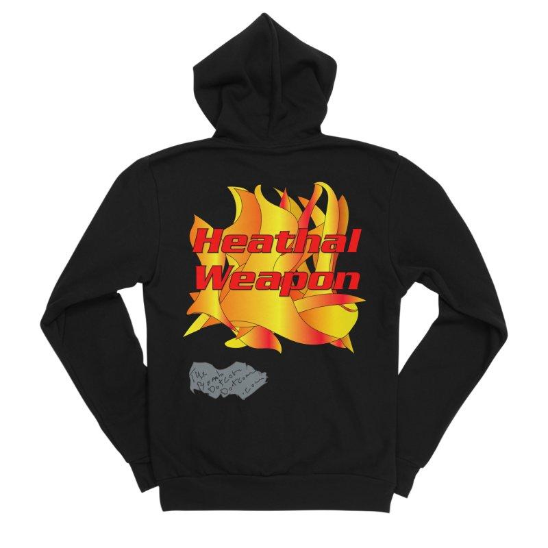 Heathal Weapon- A shirt for Heath Women's Sponge Fleece Zip-Up Hoody by thebombdotcomdotcom.com