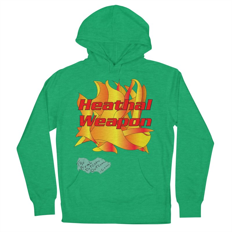 Heathal Weapon- A shirt for Heath Women's French Terry Pullover Hoody by thebombdotcomdotcom.com