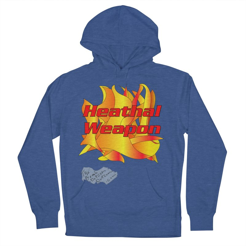 Heathal Weapon- A shirt for Heath Men's French Terry Pullover Hoody by thebombdotcomdotcom.com
