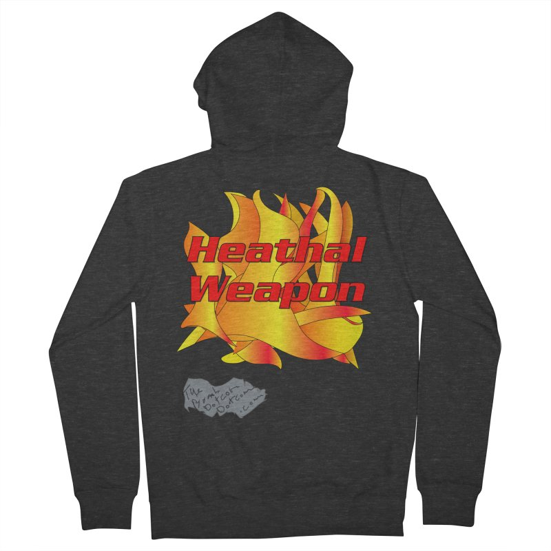 Heathal Weapon- A shirt for Heath Men's French Terry Zip-Up Hoody by thebombdotcomdotcom.com