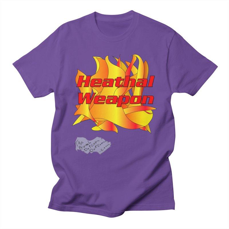Heathal Weapon- A shirt for Heath Women's Regular Unisex T-Shirt by thebombdotcomdotcom.com