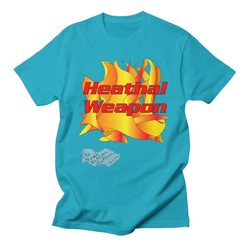 Heathal Weapon- A shirt for Heath Women's Regular Unisex T-Shirt by thebombdotcomdotcom.com