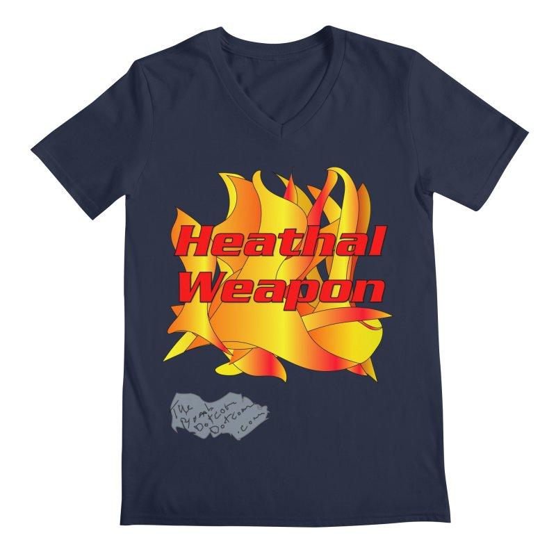 Heathal Weapon- A shirt for Heath Men's Regular V-Neck by thebombdotcomdotcom.com