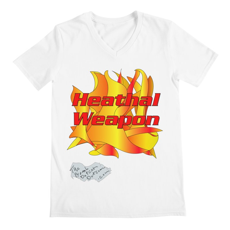 Heathal Weapon- A shirt for Heath Men's Regular V-Neck by thebombdotcomdotcom.com