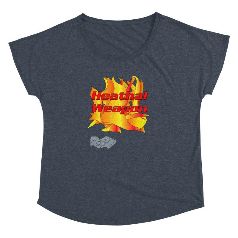 Heathal Weapon- A shirt for Heath Women's Dolman Scoop Neck by thebombdotcomdotcom.com