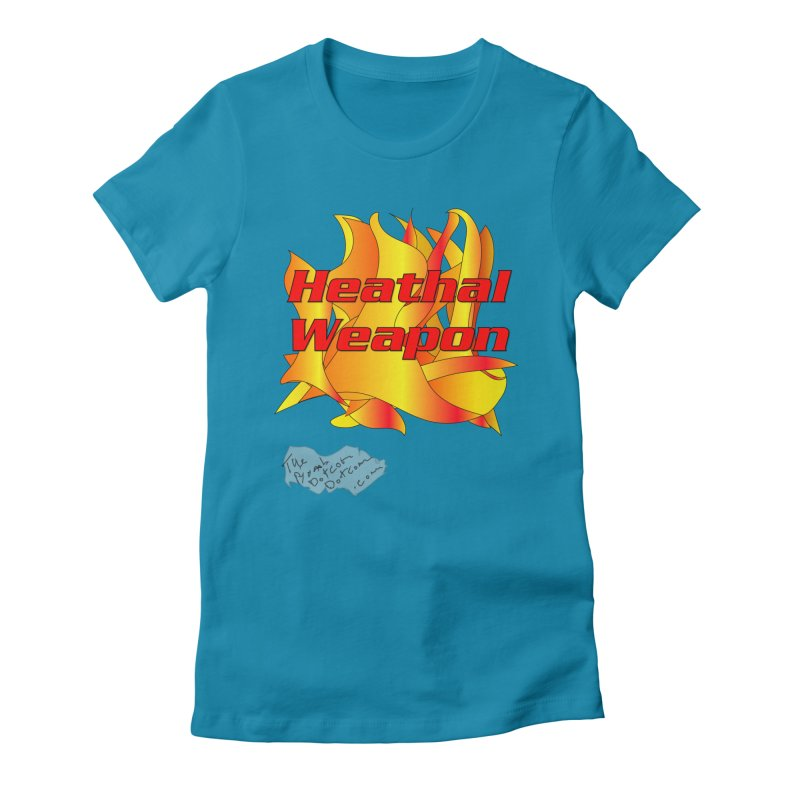 Heathal Weapon- A shirt for Heath Women's Fitted T-Shirt by thebombdotcomdotcom.com