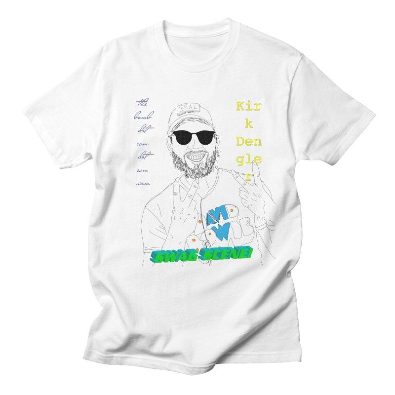 """""""SWAG SCENE!"""" Kirk Dengler: The Shirt Women's Regular Unisex T-Shirt by thebombdotcomdotcom.com"""
