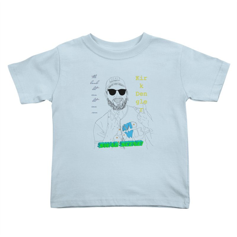 """""""SWAG SCENE!"""" Kirk Dengler: The Shirt Kids Toddler T-Shirt by thebombdotcomdotcom.com"""