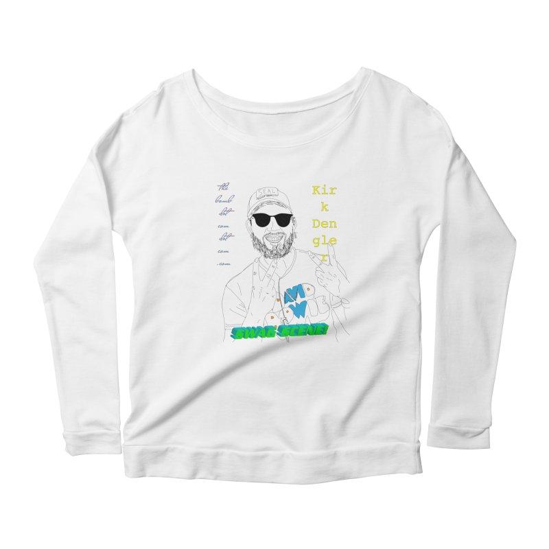 """""""SWAG SCENE!"""" Kirk Dengler: The Shirt Women's Scoop Neck Longsleeve T-Shirt by thebombdotcomdotcom.com"""