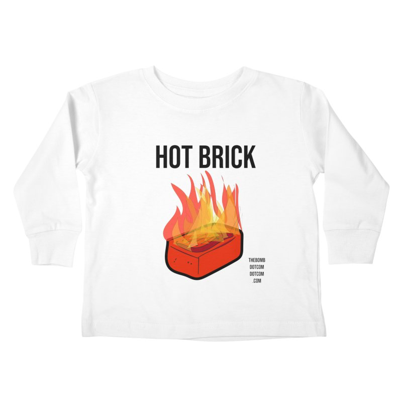Hot Brick for Julio Zepeda Kids Toddler Longsleeve T-Shirt by thebombdotcomdotcom.com