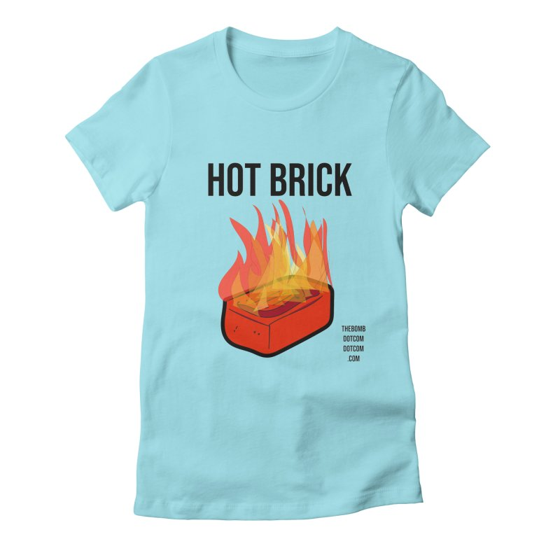 Hot Brick for Julio Zepeda Women's Fitted T-Shirt by thebombdotcomdotcom.com