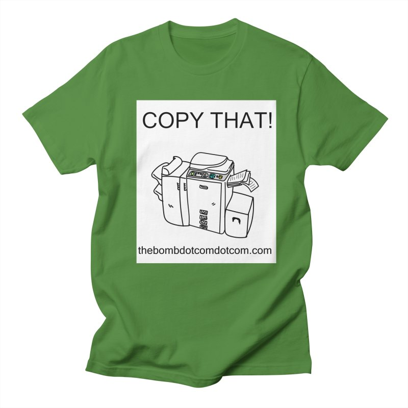"""Copy That! It's a PA thing for on set life and such. also, """"Affirmative"""" Women's Regular Unisex T-Shirt by thebombdotcomdotcom.com"""