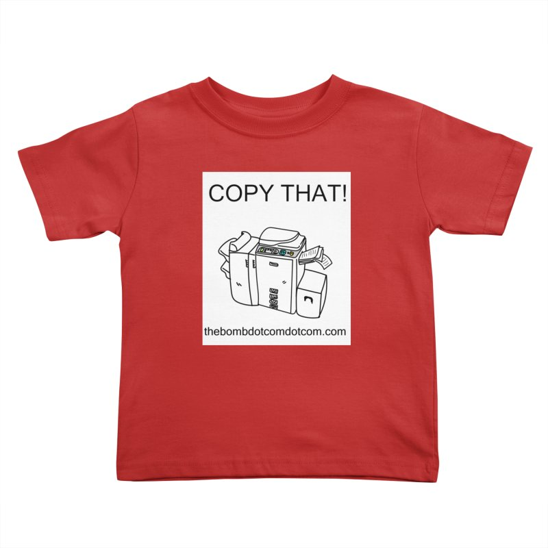"Copy That! It's a PA thing for on set life and such. also, ""Affirmative"" Kids Toddler T-Shirt by thebombdotcomdotcom.com"