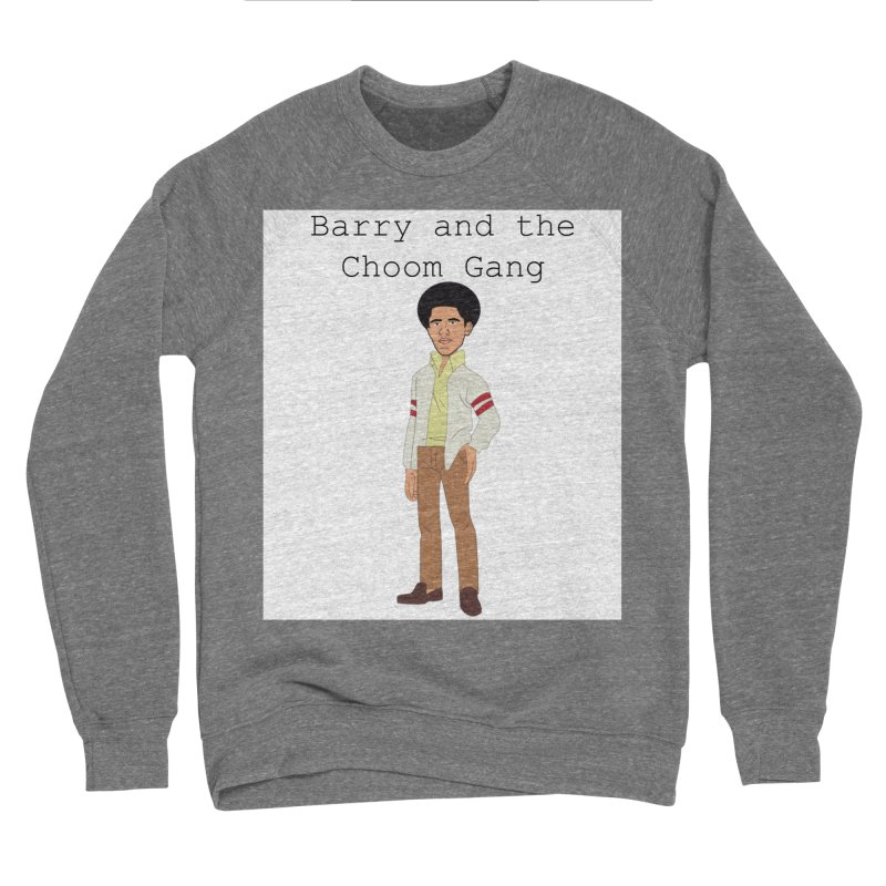 Barry and the Choom Gang for the people Men's Sponge Fleece Sweatshirt by thebombdotcomdotcom.com