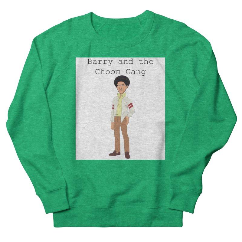 Barry and the Choom Gang for the people Women's Sweatshirt by thebombdotcomdotcom.com