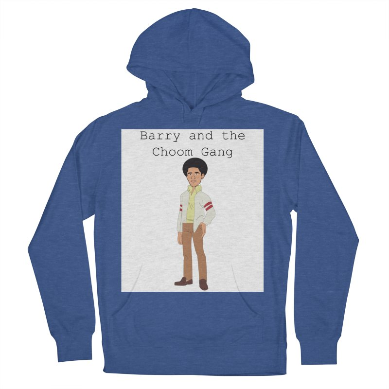 Barry and the Choom Gang for the people Men's French Terry Pullover Hoody by thebombdotcomdotcom.com